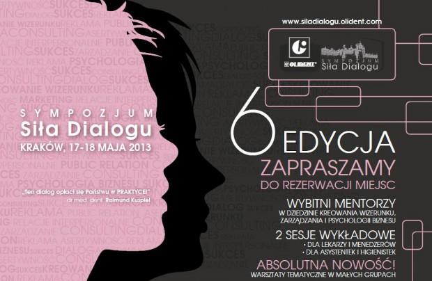 VI Sympozjum Siła Dialogu  dialog, który opłaci się w praktyce