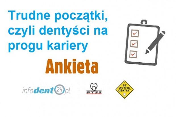 Trudne początki, czyli dentyści na progu kariery –  ankieta infoDENT24.pl, PTSS oraz Be Active Dentist