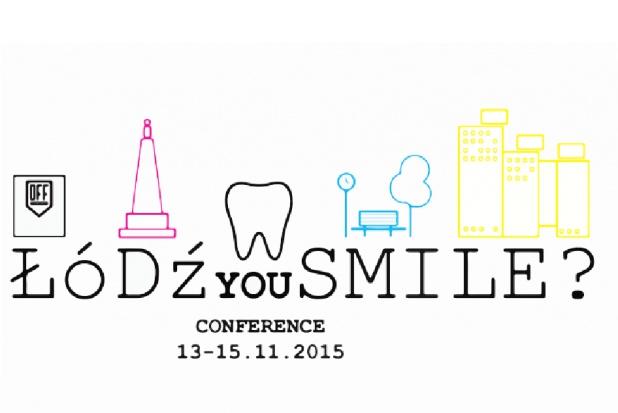 """""""ŁÓDŹ You SMILE?"""": konferencja naukowa z dużą dawką pozytywnych emocji"""