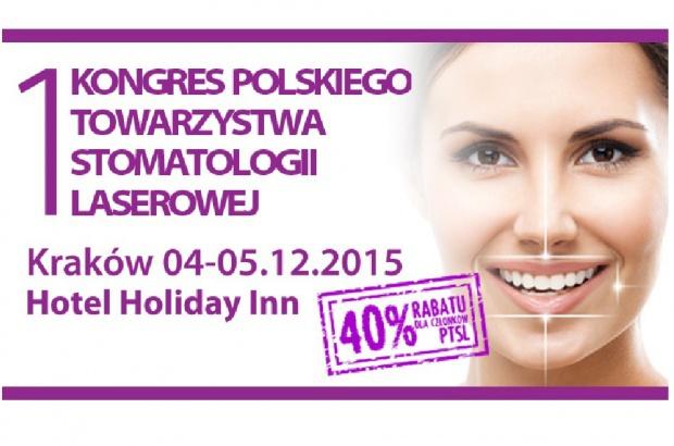 Kraków czeka na I Kongres Polskiego Towarzystwa Stomatologii Laserowej