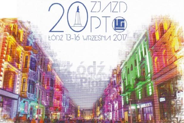 20. jubileuszowy Zjazd PTO w Łodzi