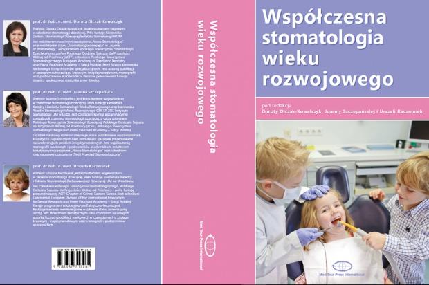 """""""Współczesna stomatologia wieku rozwojowego"""" – jest wzorzec Sèvres dla przyszłych i praktykujących dentystów!"""