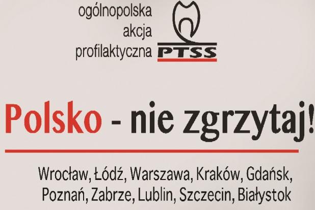 """""""Polsko – nie zgrzytaj!"""" – ogólnopolska akcja profilaktyczna"""
