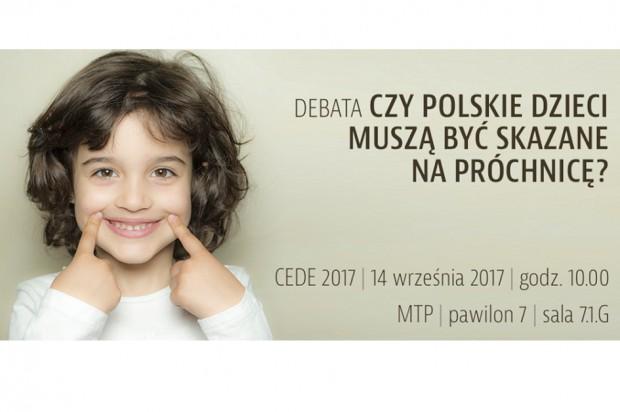 """Serdecznie zapraszamy na debatę """"Czy polskie dzieci muszą być skazane na próchnicę?"""""""