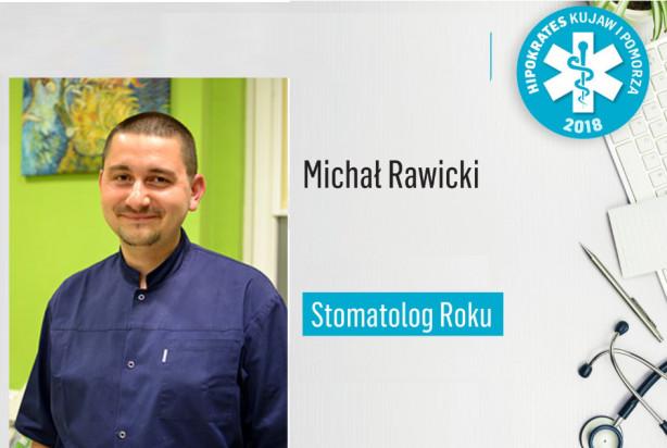 Brawa dla dentysty Michała Rawickiego
