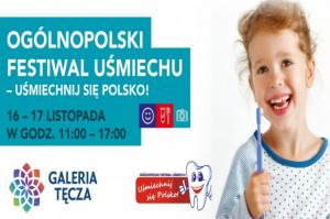 Uśmiechnij się Polsko! Ogólnopolski Festiwal Uśmiechu.