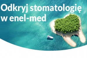 Enel-Med z rosnącą stomatologią i ze …stratą