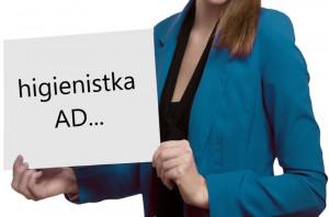 Kim będzie higienistka stomatologiczna AD ….?