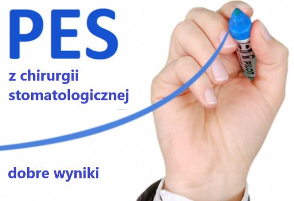 Dobre wyniki PES z chirurgii stomatologicznej