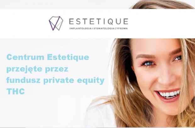 Centrum Estetique przejęte przez fundusz private equity THC