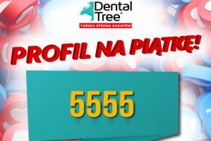 Dental Tree, hurtownia materiałów stomatologicznych informuje o 5555